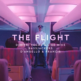 DIMITRI VEGAS & LIKE MIKE, BASSJACKERS & D'ANGELLO & FRANCIS - THE FLIGHT